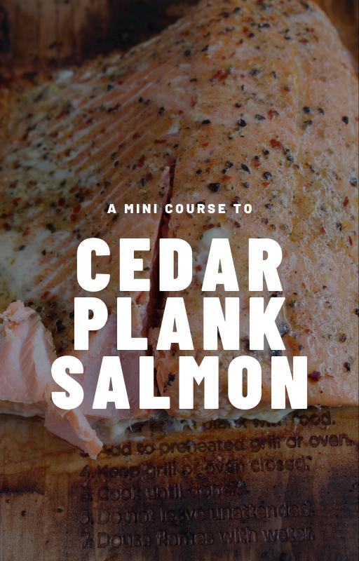 Cedar Plank Salmon Cooking Course